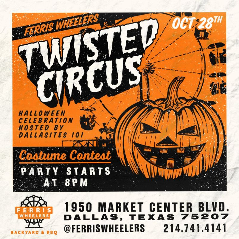 Dallasites 101 - Twisted Circus Halloween Party.jpg