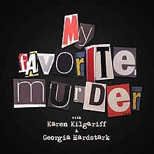 All About Last Night_My Favorite Murder